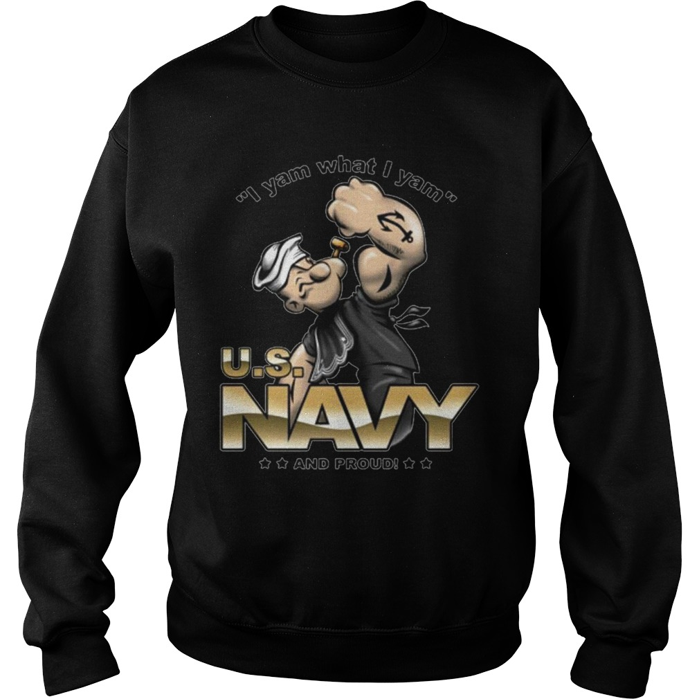 US navy i yam what i yam and proud shirt, hoodie, sweater, longsleeve