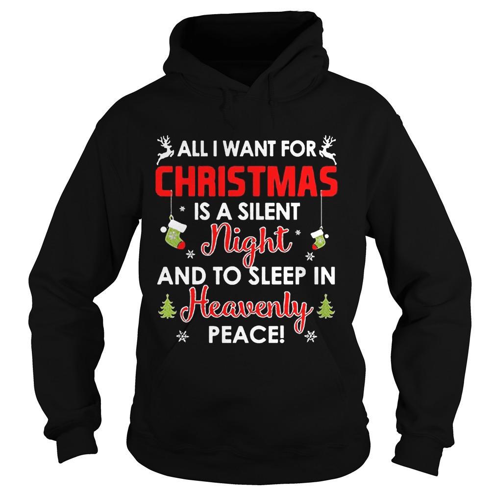 Want Christmas Silent Night Sleep Heavenly Peace Ugly Christmas Hoodie