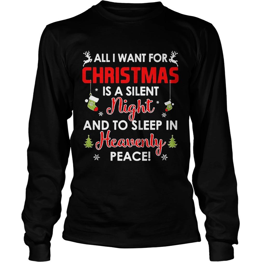 Want Christmas Silent Night Sleep Heavenly Peace Ugly Christmas Longsleeve