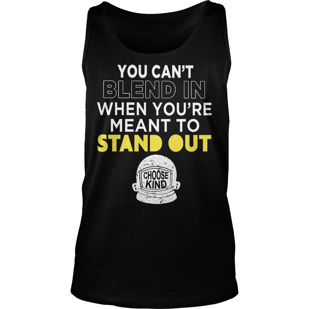 Cant Blend Youre Meant Stand Tanktop