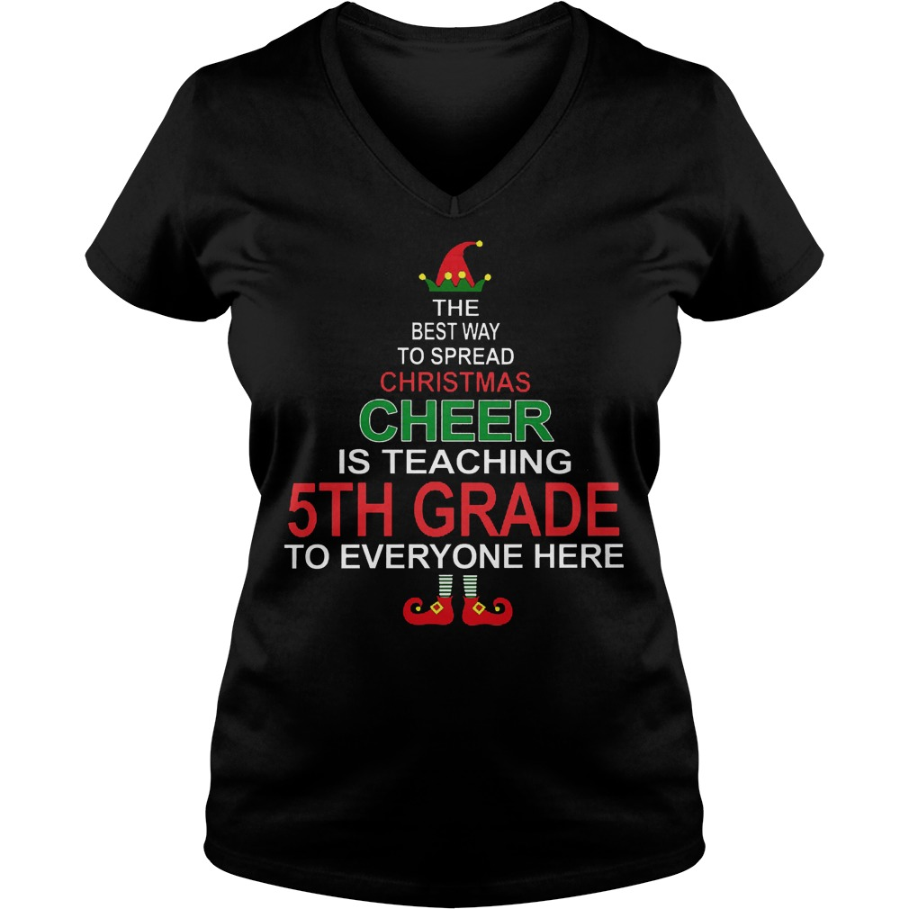 Christmas Cheer Teaching 5th Grade Everyone V Neck