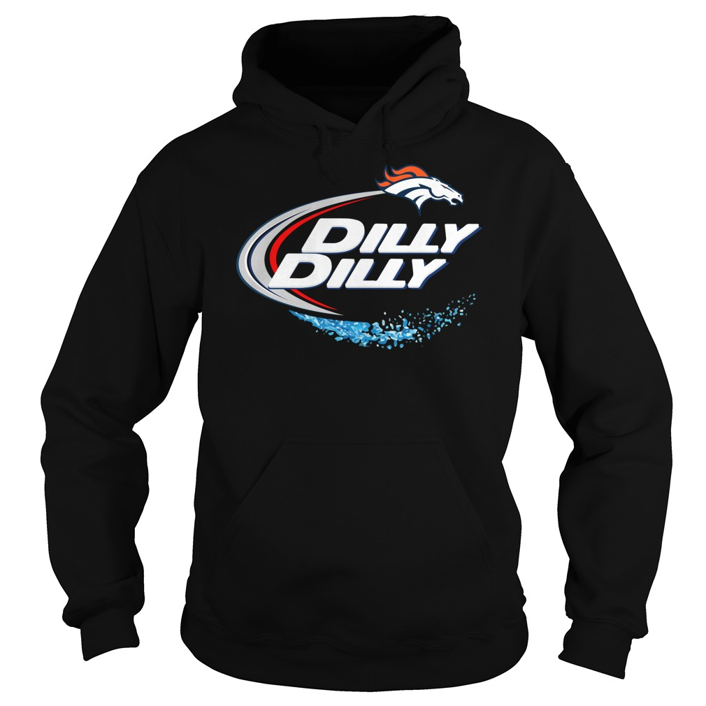 Denver Broncos Dilly Dilly Hoodie
