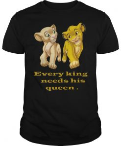 Every King Needs Queen Shirt
