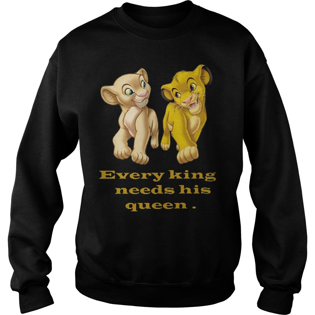 Every King Needs Queen Sweatshirt