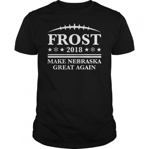 Frost Make Nebraska Great Shirt