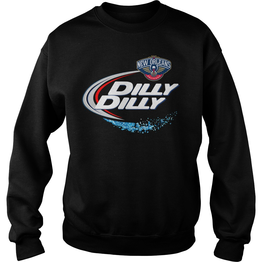 New Orleans Pelicans Dilly Dilly Sweatshirt