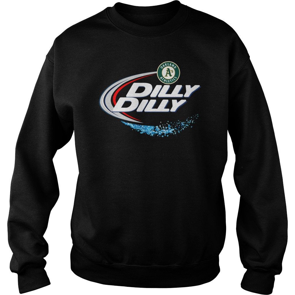 Oakland Athletics Dilly Dilly Sweat Shirt