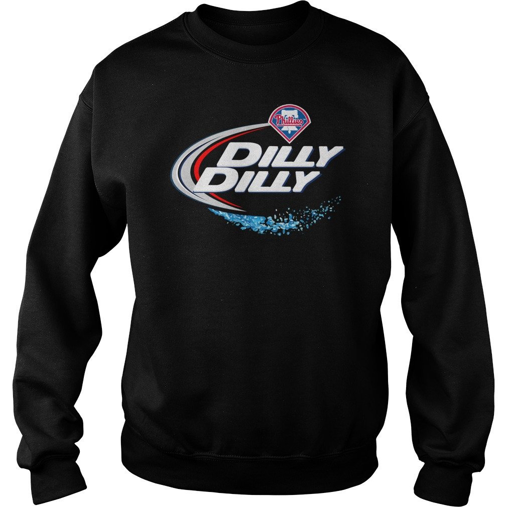 Philadelphia Phillies Dilly Dilly Sweat Shirt