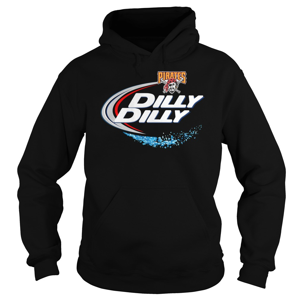 Pittsburgh Pirates Dilly Dilly Hoodie