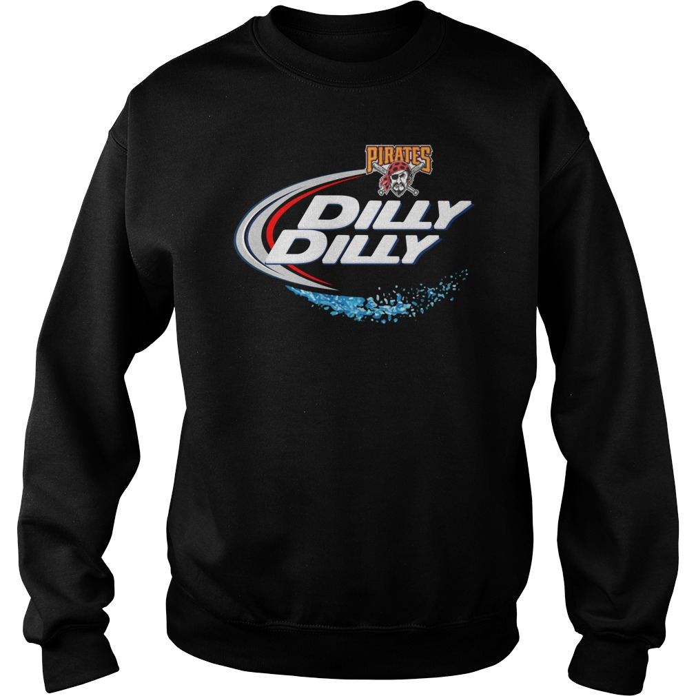 Pittsburgh Pirates Dilly Dilly Sweat Shirt