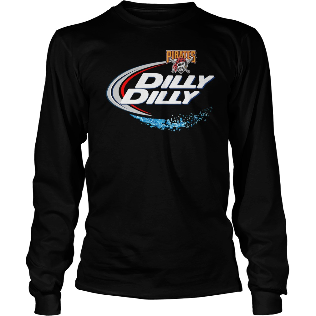 Pittsburgh Pirates Dilly Dilly Unisex Longsleeve Tee