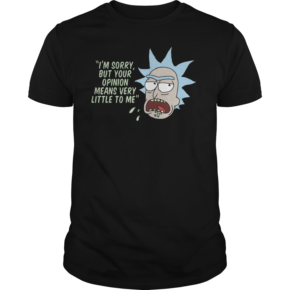 Rick Morty Opinion Means Very Little Shirt
