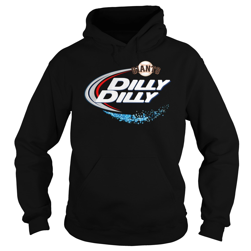 San Francisco Giants Dilly Dilly Hoodie