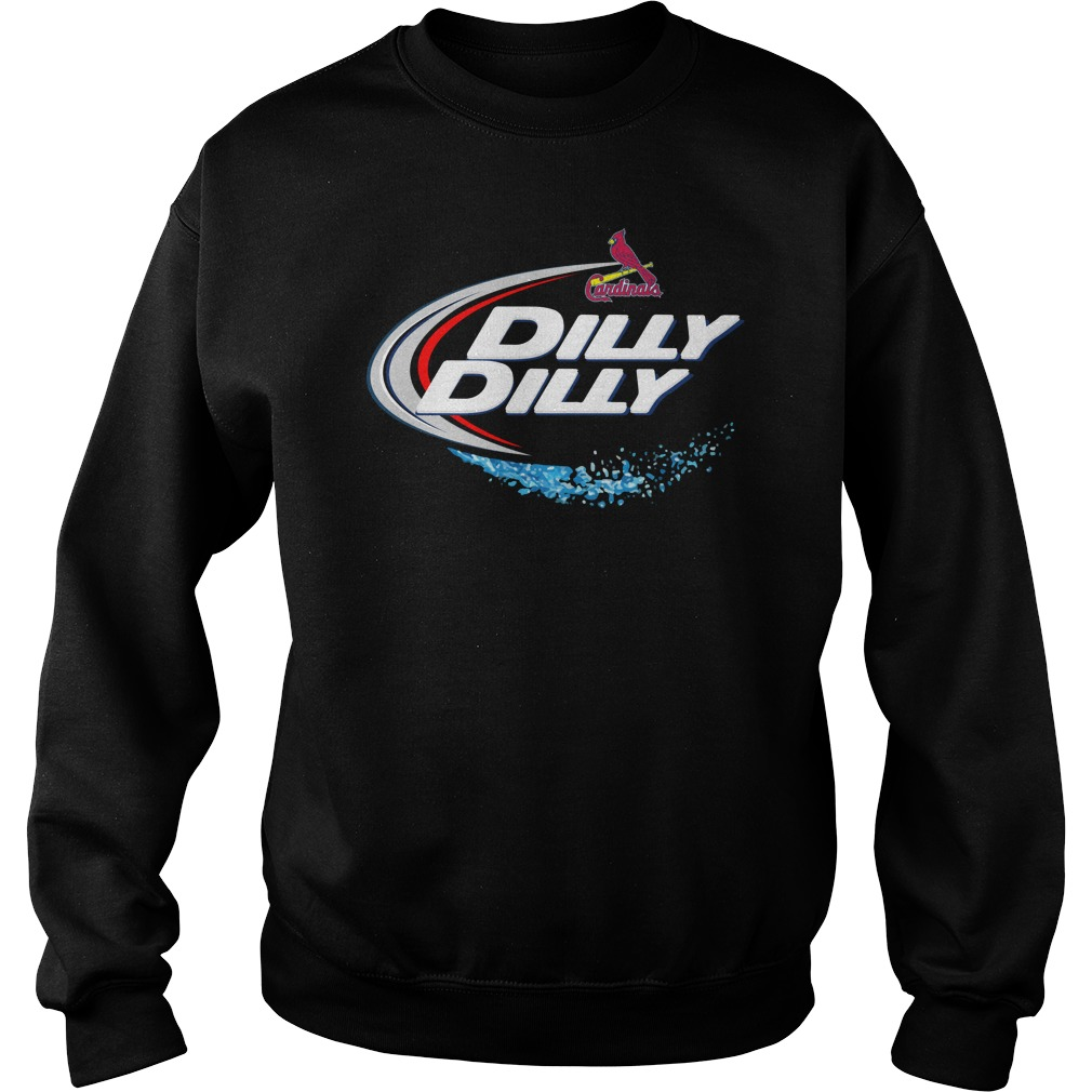 St Louis Cardinals Dilly Dilly Sweat Shirt