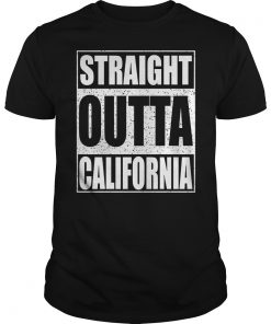 Straight Outta California Shirt