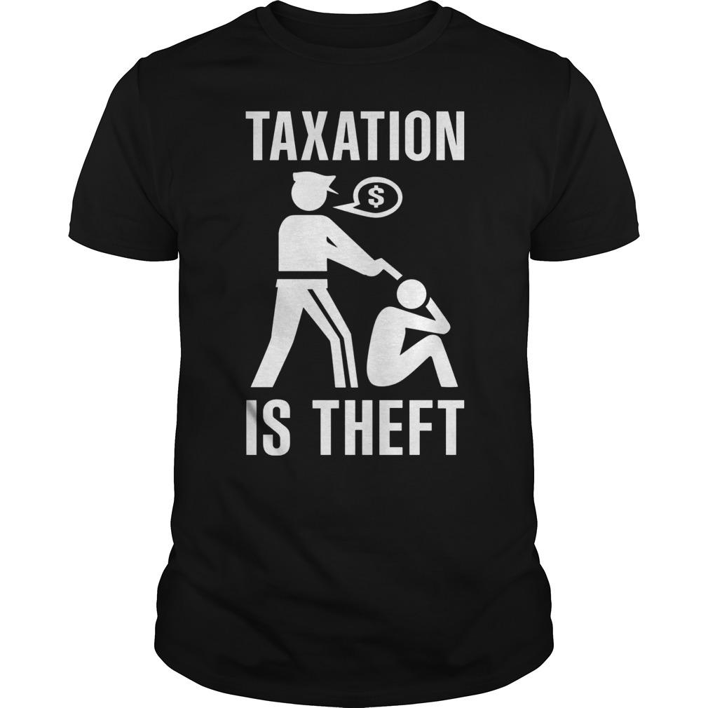 Taxation Theft Guys Tee