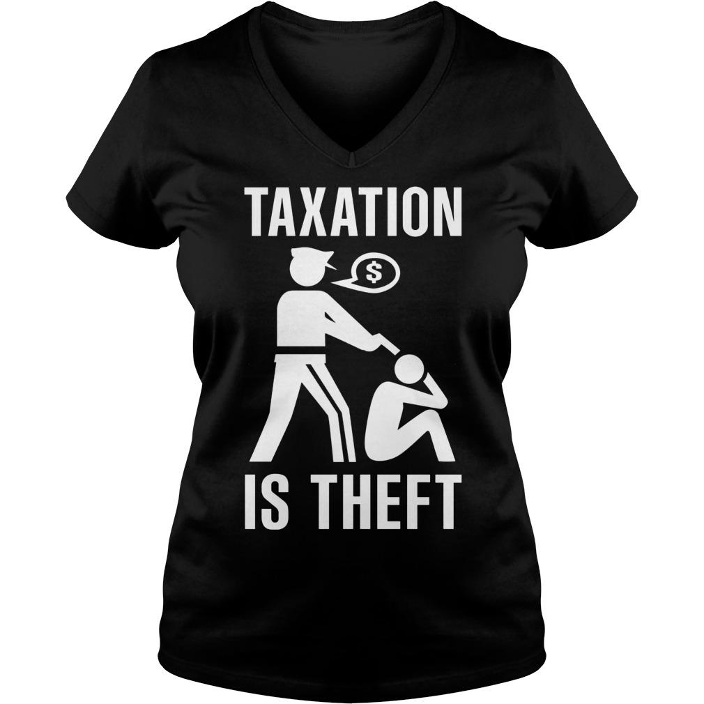 Taxation Theft Ladies V Neck