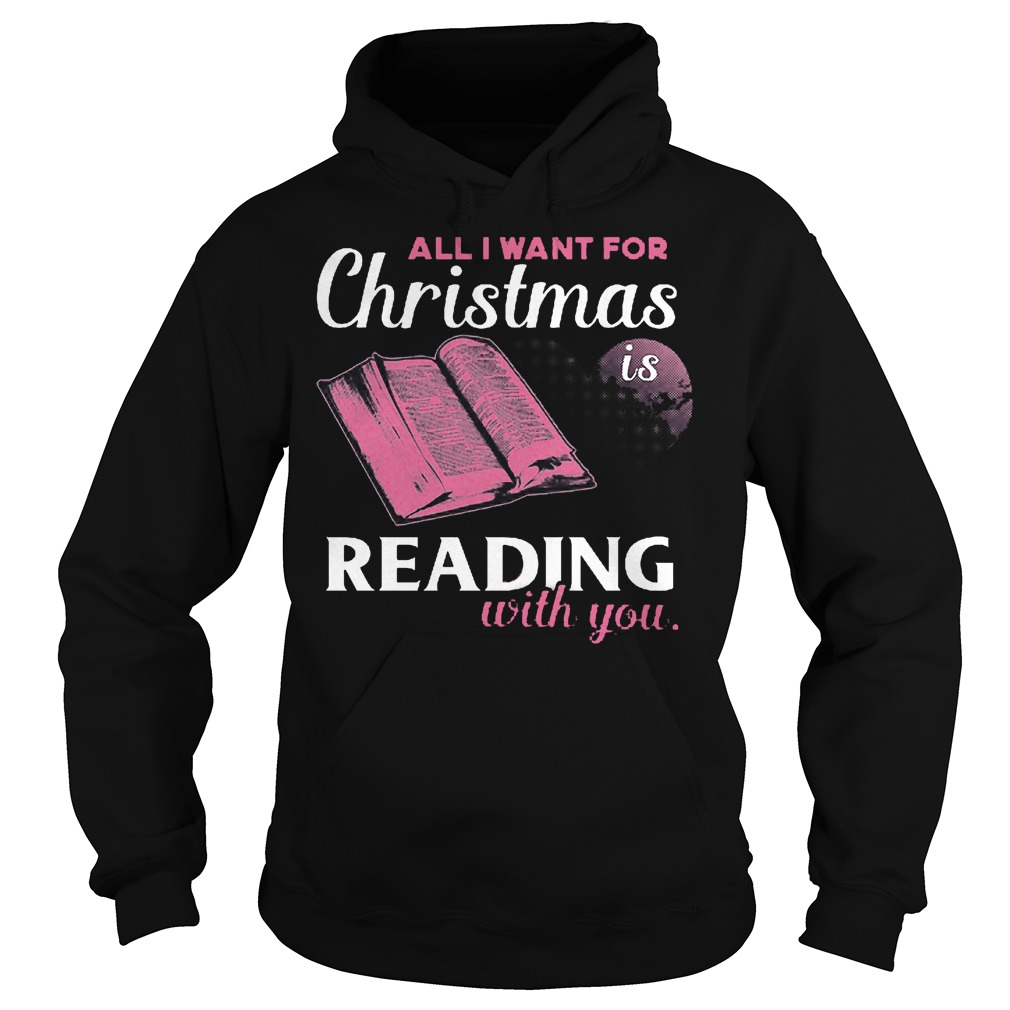 Want Christmas Reading Hoodie
