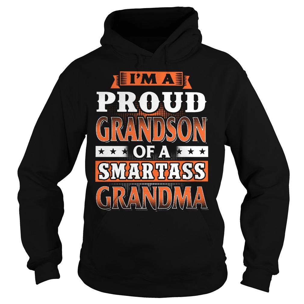 Proud Grandson Of A Smartass Grandma Hoodie