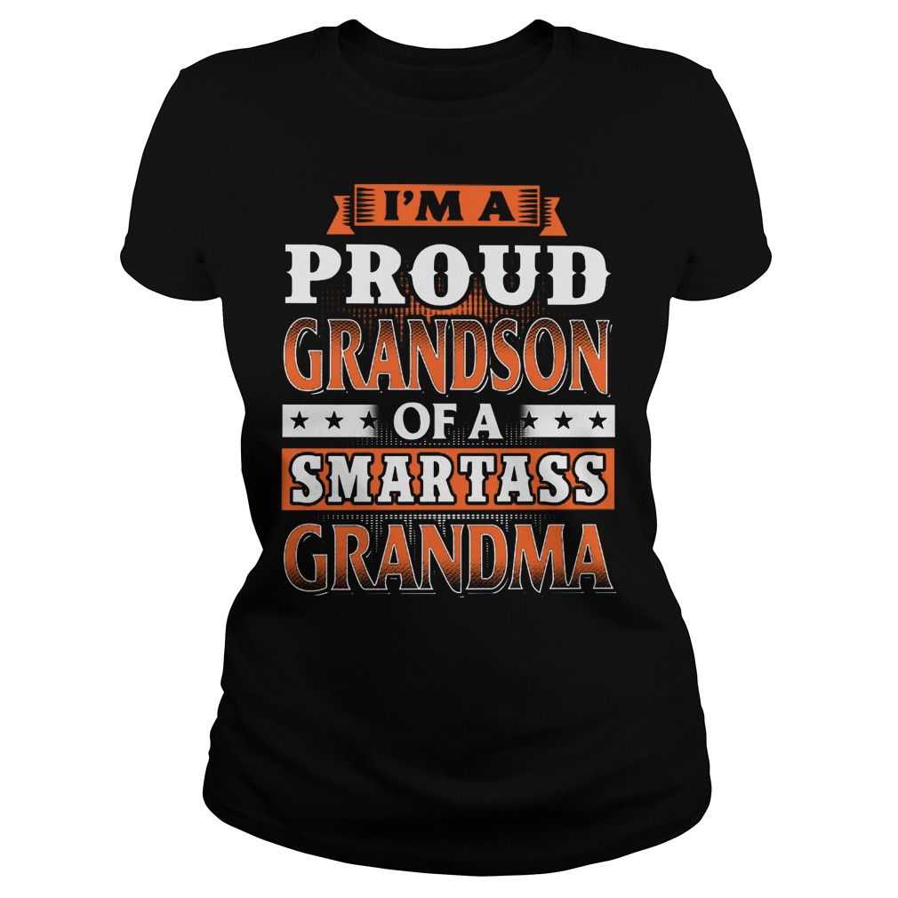 Proud Grandson Of A Smartass Grandma Ladies Tee