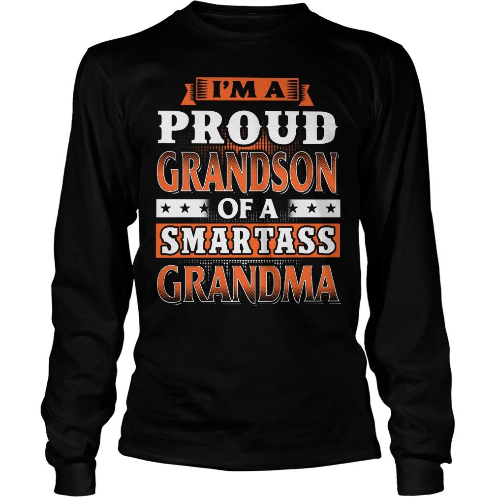 Proud Grandson Of A Smartass Grandma Longsleeve