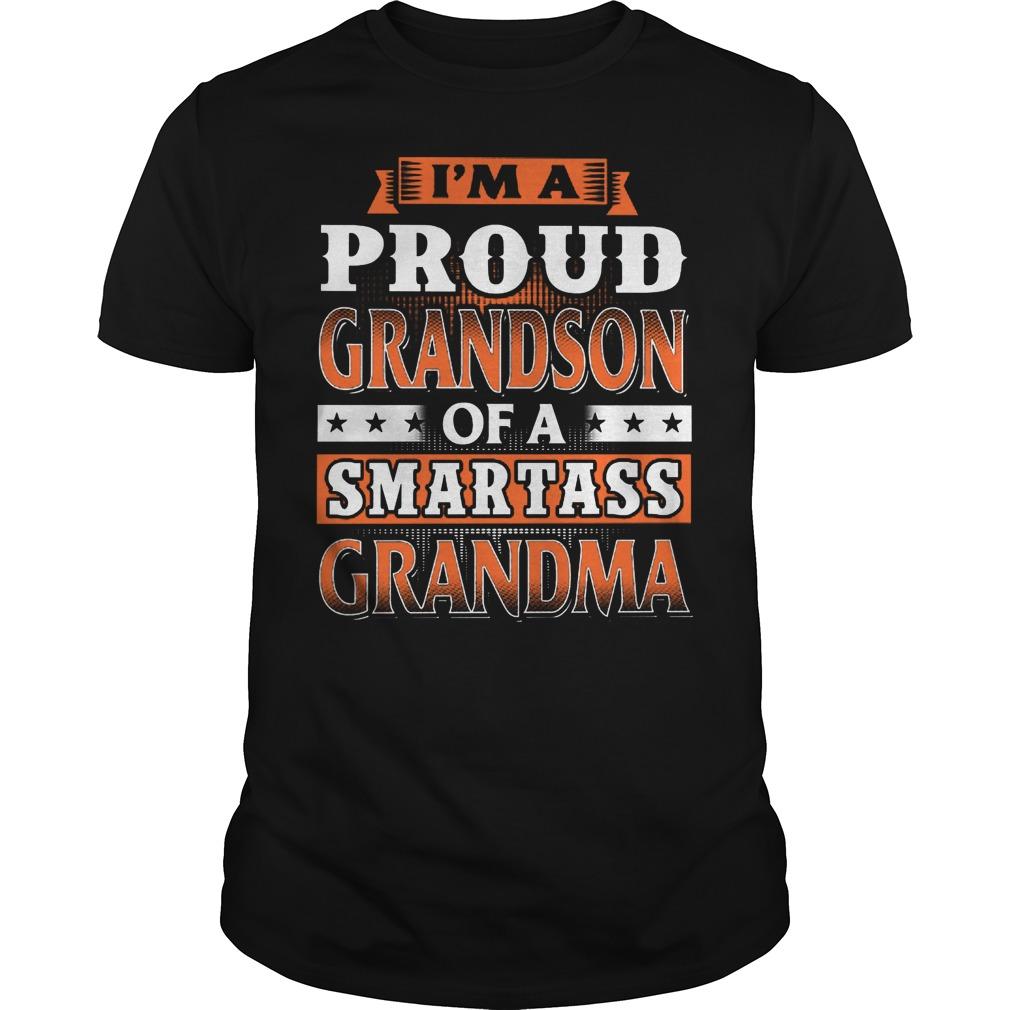 Proud Grandson Of A Smartass Grandma Shirt
