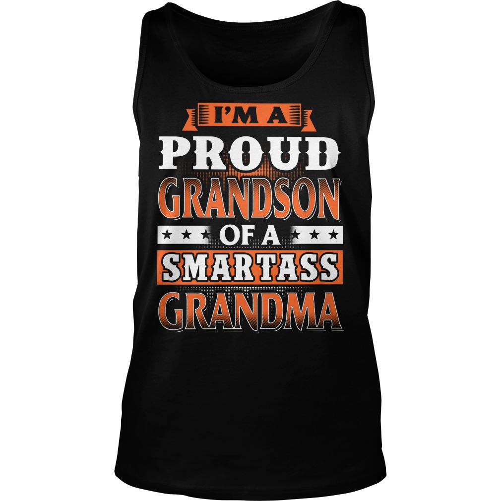 Proud Grandson Of A Smartass Grandma Tank Top