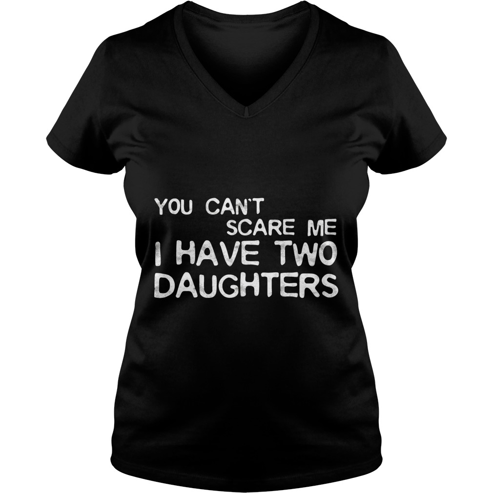 Cant Scare Daughters Vneck