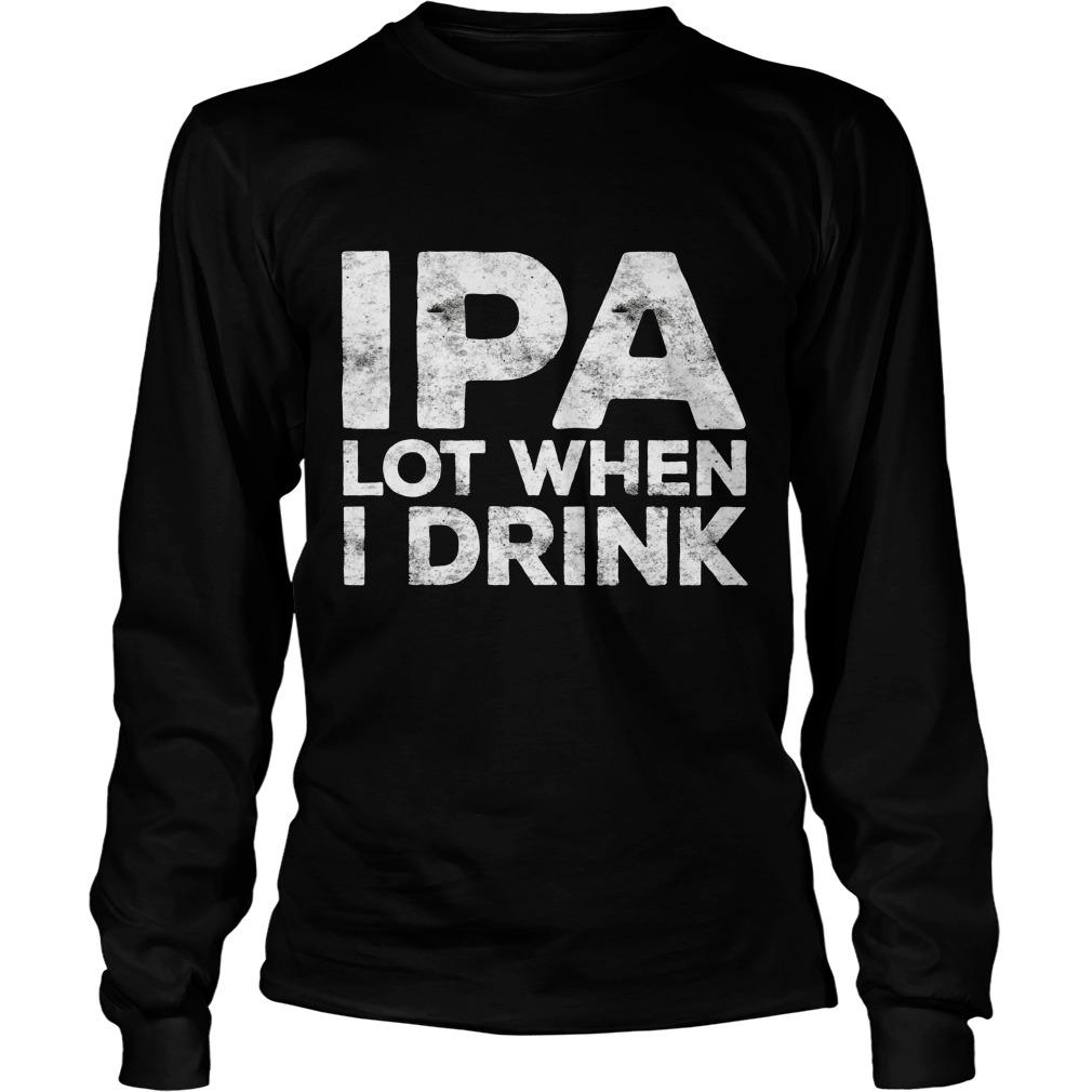 Ipa Lot Drink Longsleeve