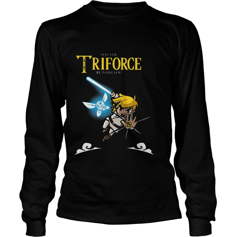 May The Triforce Be With You Longsleeve