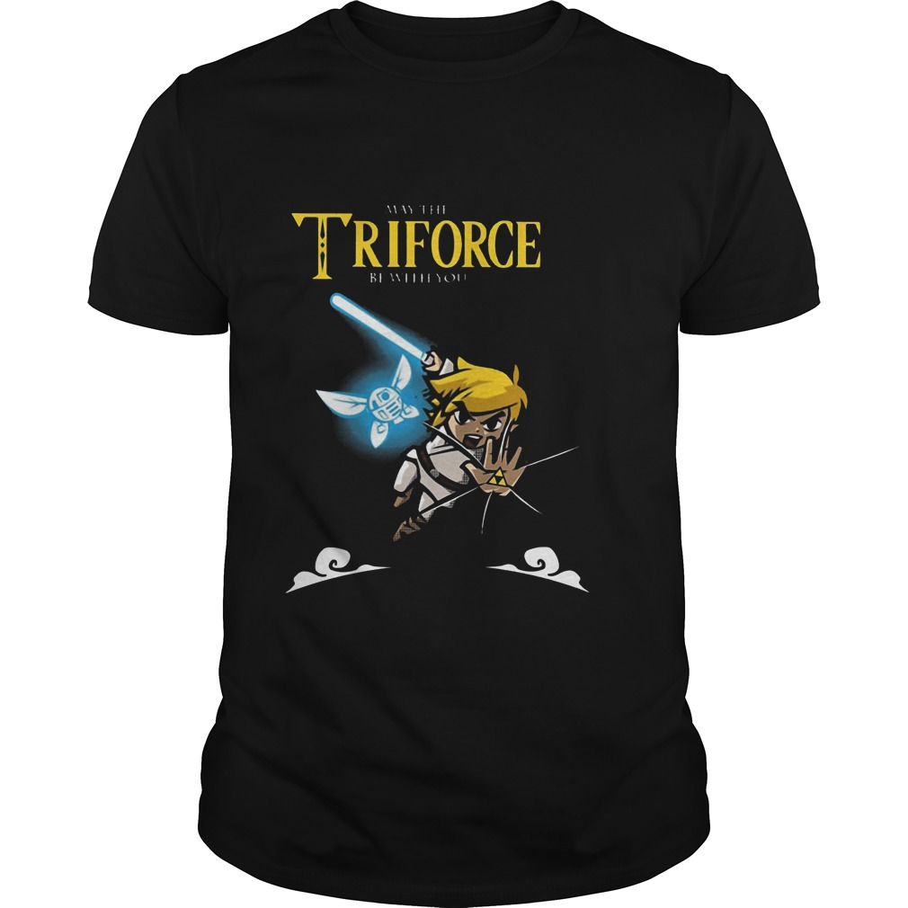 May The Triforce Be With You Shirt