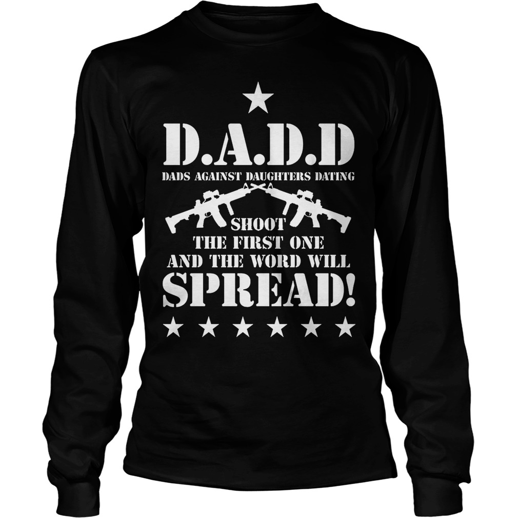 Dads Against Daughter Dating Longsleeve