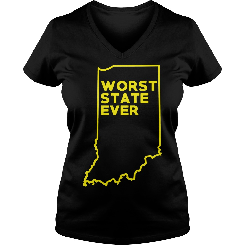 Indiana Worst State Ever Ladies Vneck