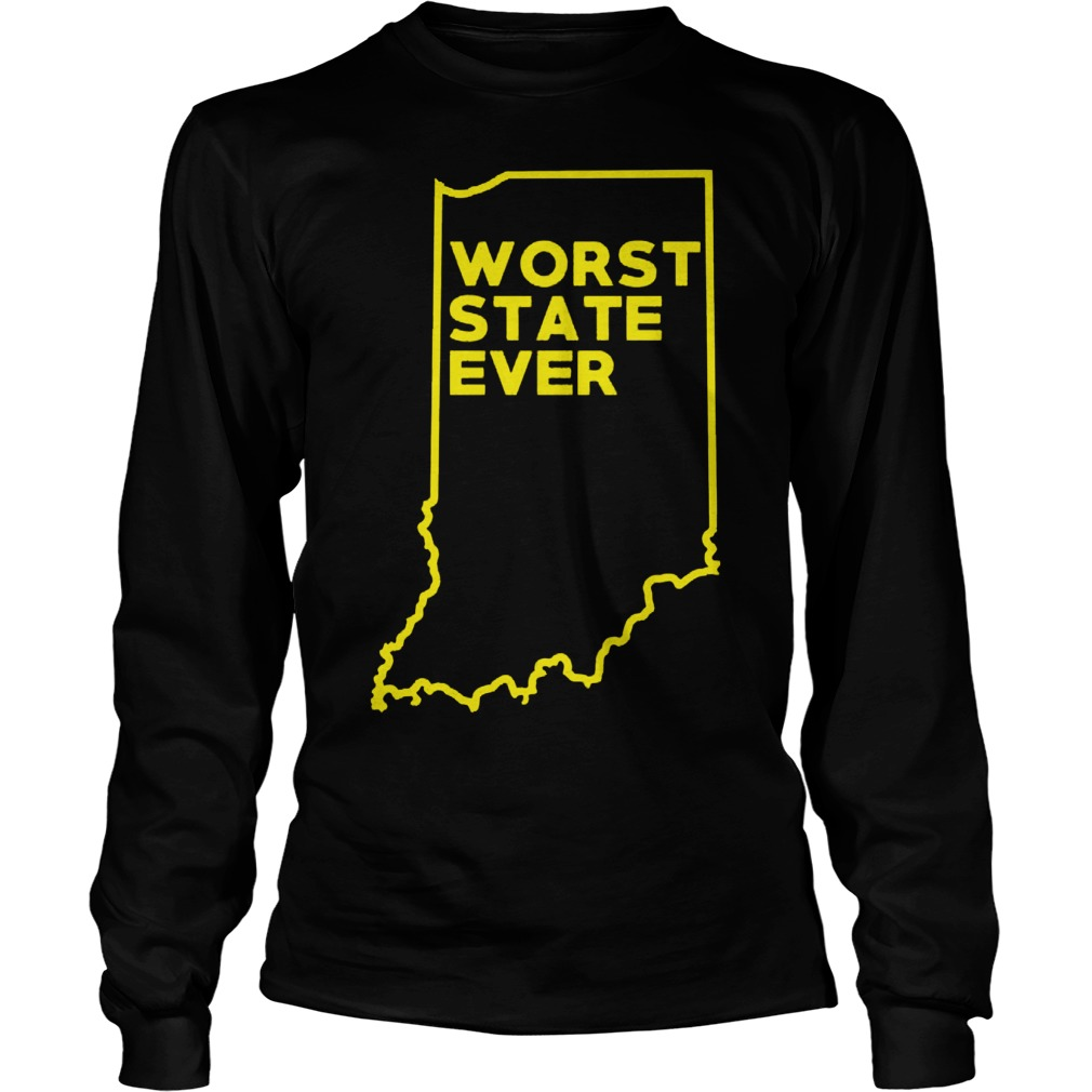 Indiana Worst State Ever Longsleeve