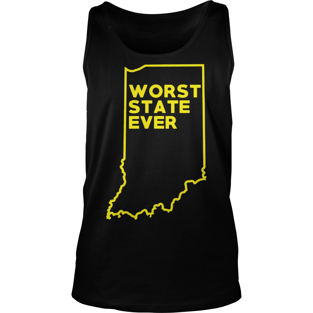 Indiana Worst State Ever Tank Top