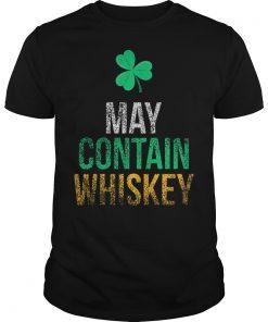 May Contain Whiskey Funny St Patricks Day Shirt