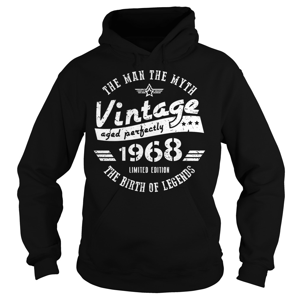 50th Birthday The Man The Myth Vintage 1968 Hoodie