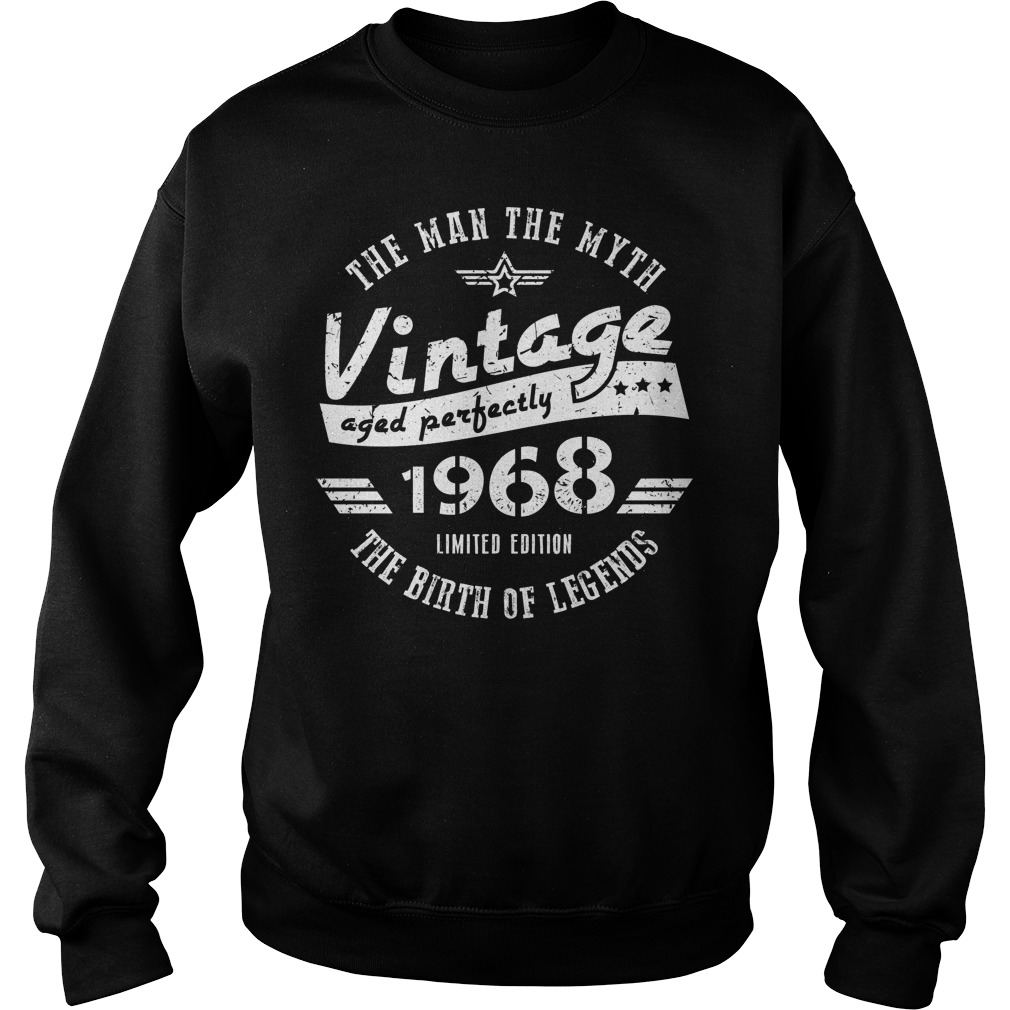 50th Birthday The Man The Myth Vintage 1968 Sweater