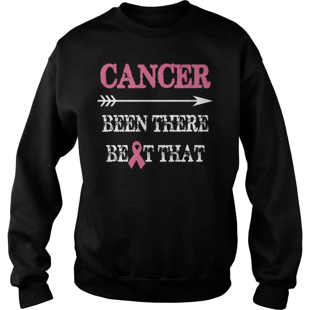 Cancer Been There Beat That Sweater