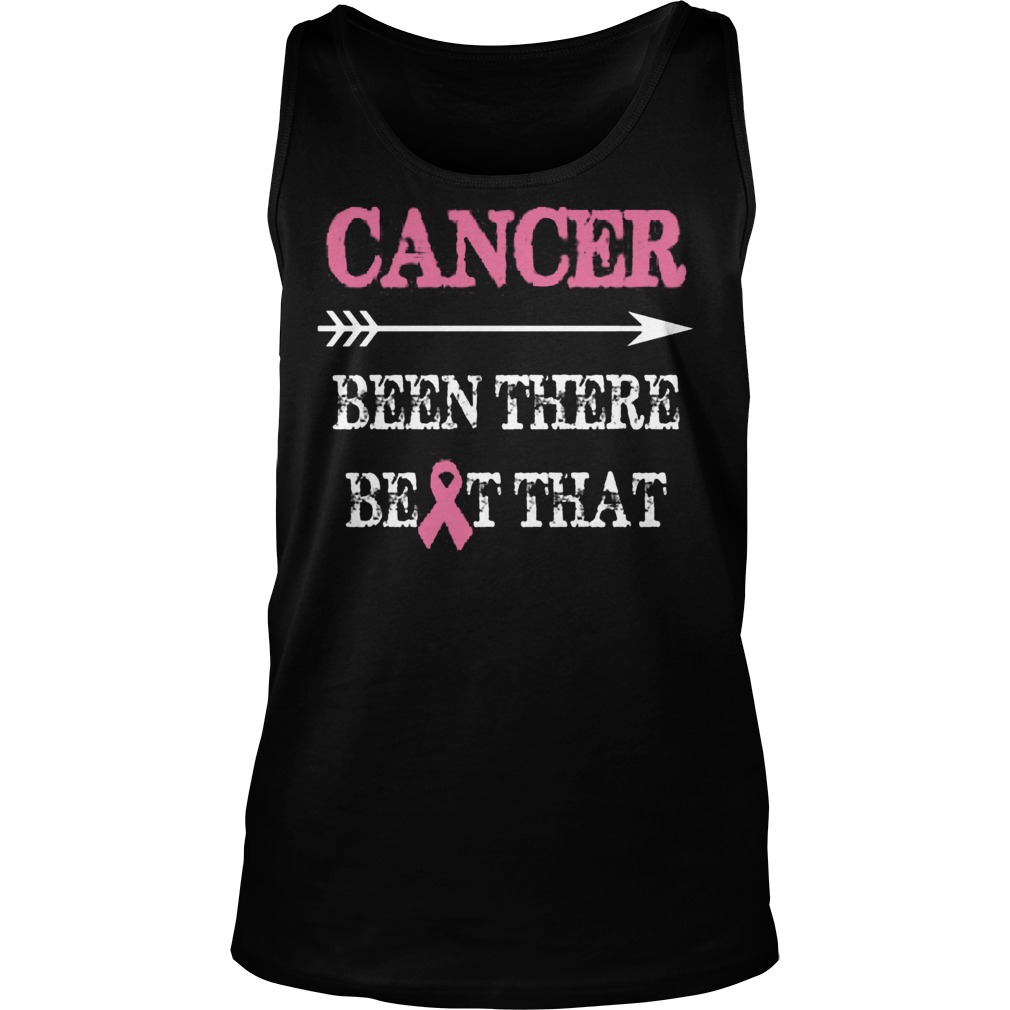 Cancer Been There Beat That Tanktop