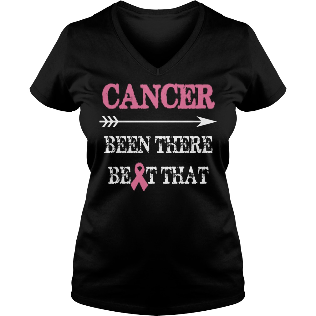 Cancer Been There Beat That V Neck