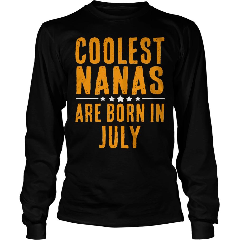 Coolest Nana Born In July Longsleeve