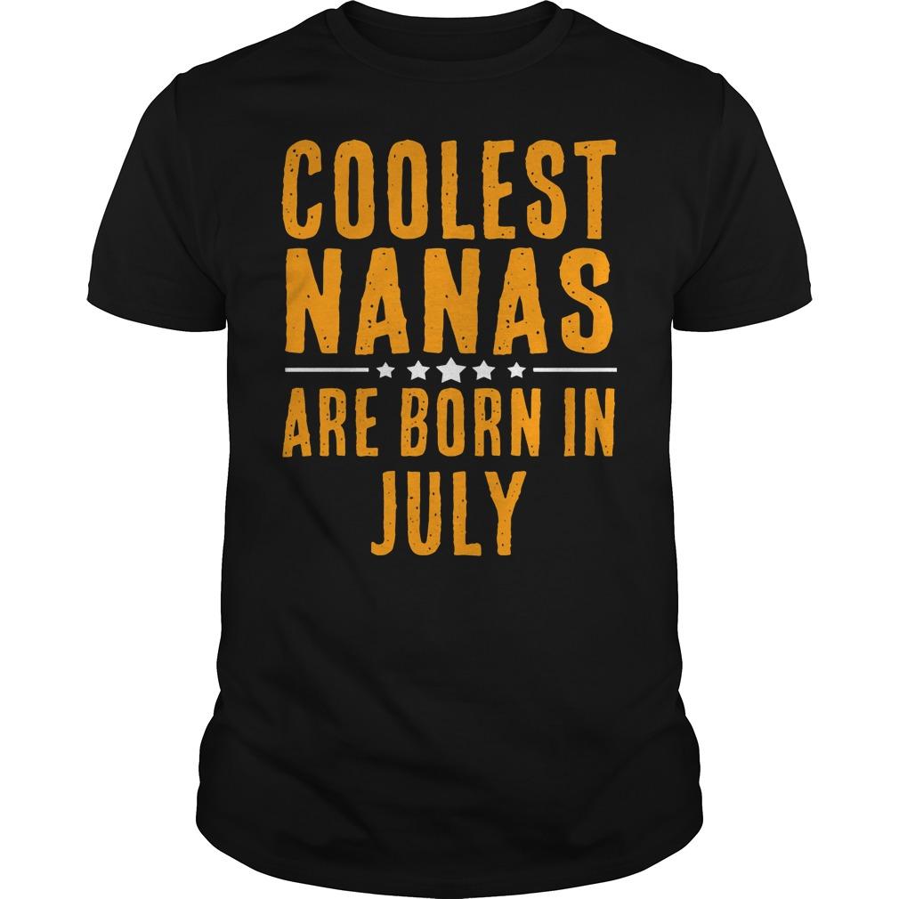 Coolest Nana Born In July Shirt