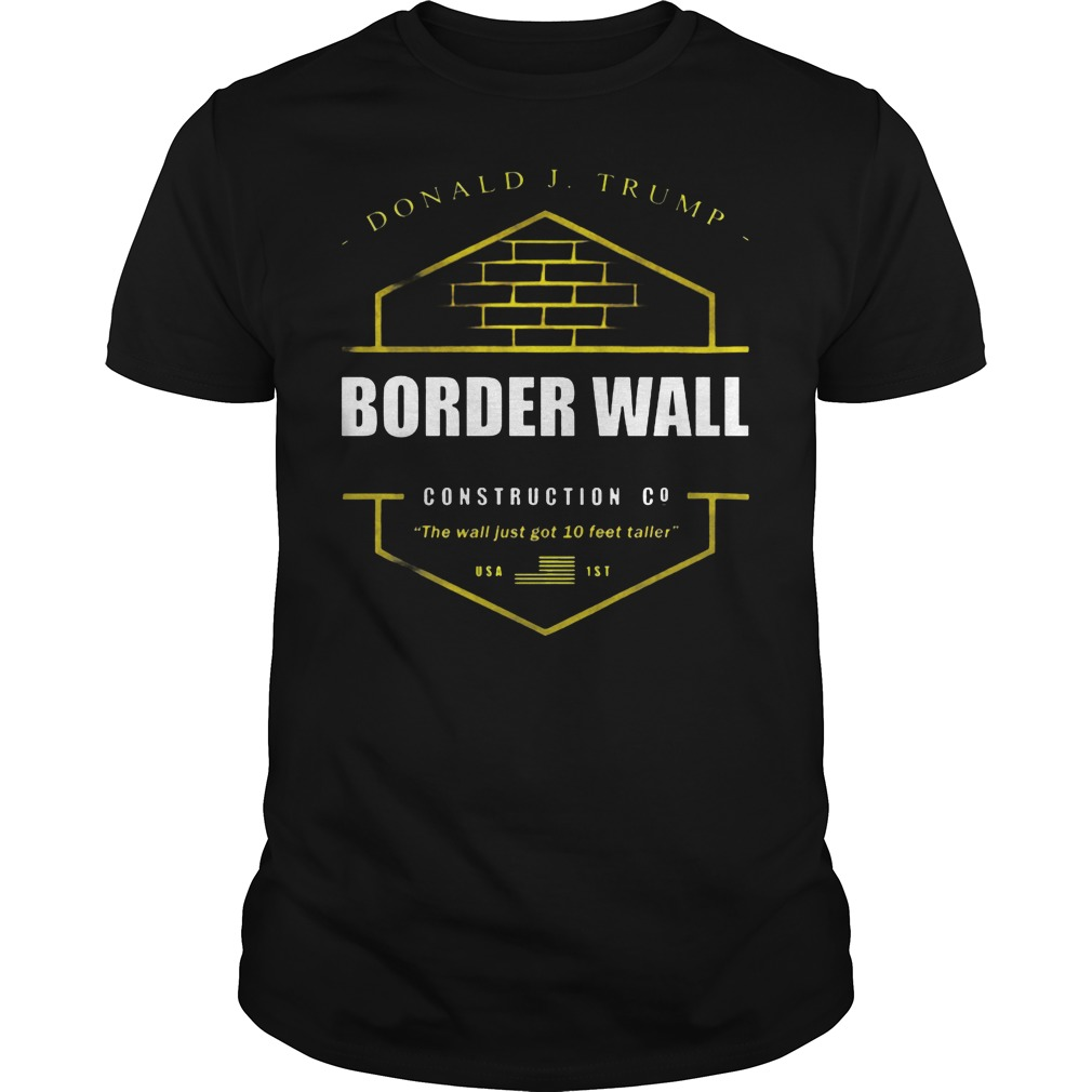 Donald Trump Border Wall Construction Shirt