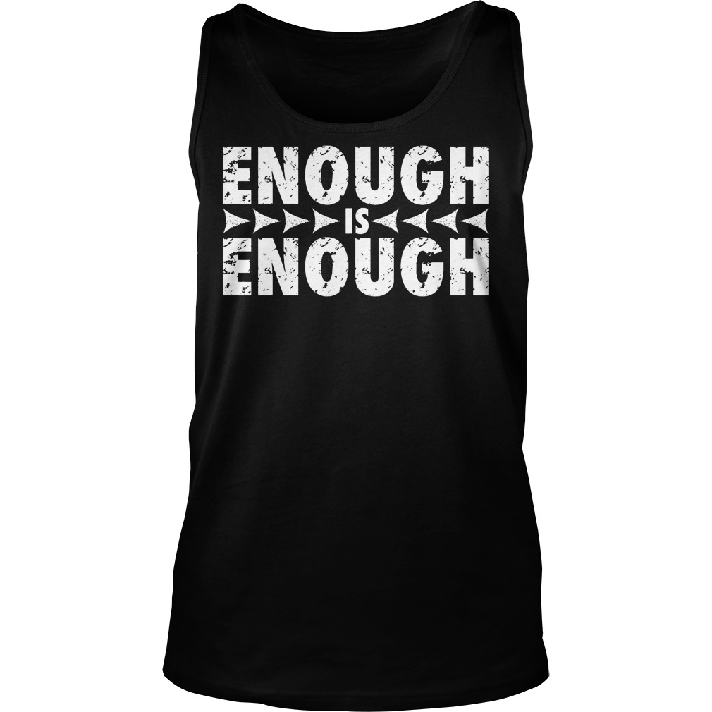 Enough Is Enough Tanktop