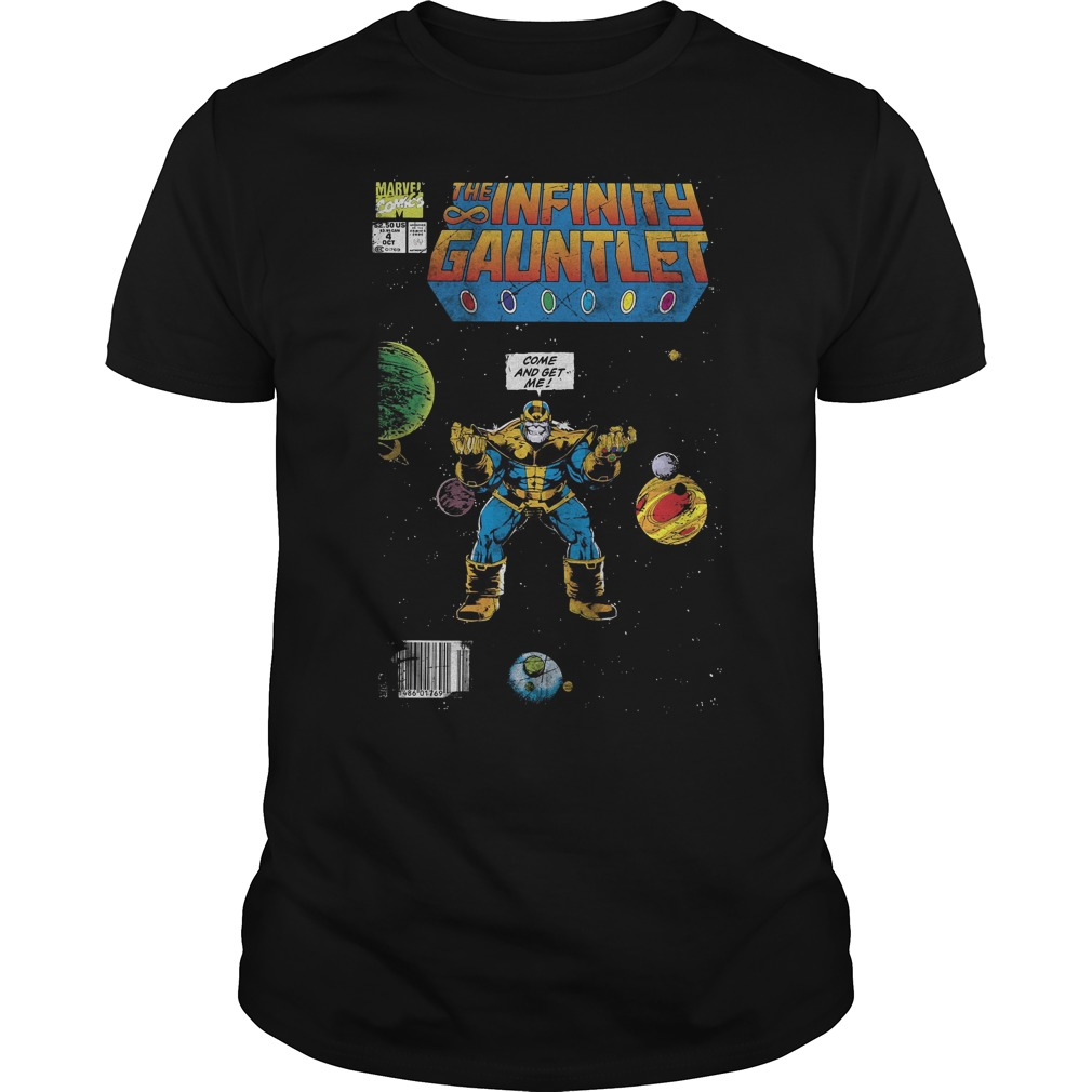 Marvel Thanos Infinity Gauntlet Comic Come And Get Me Shirt