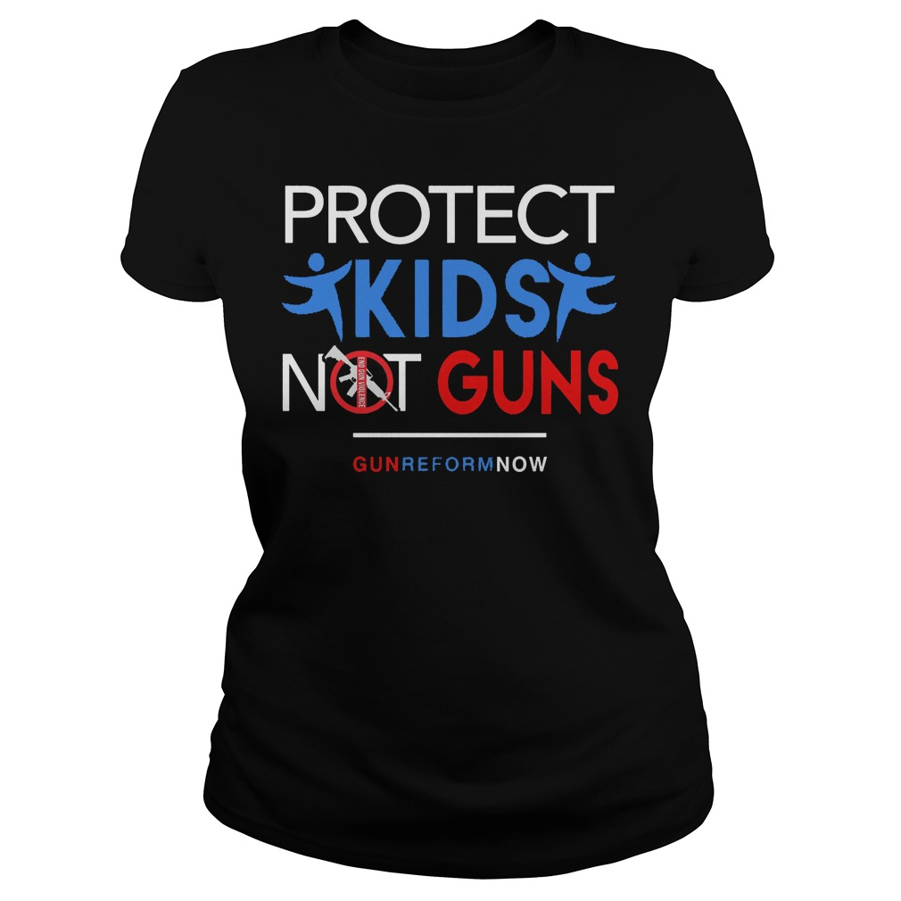 Protect Our Kids Not Guns Reform Now Ladies