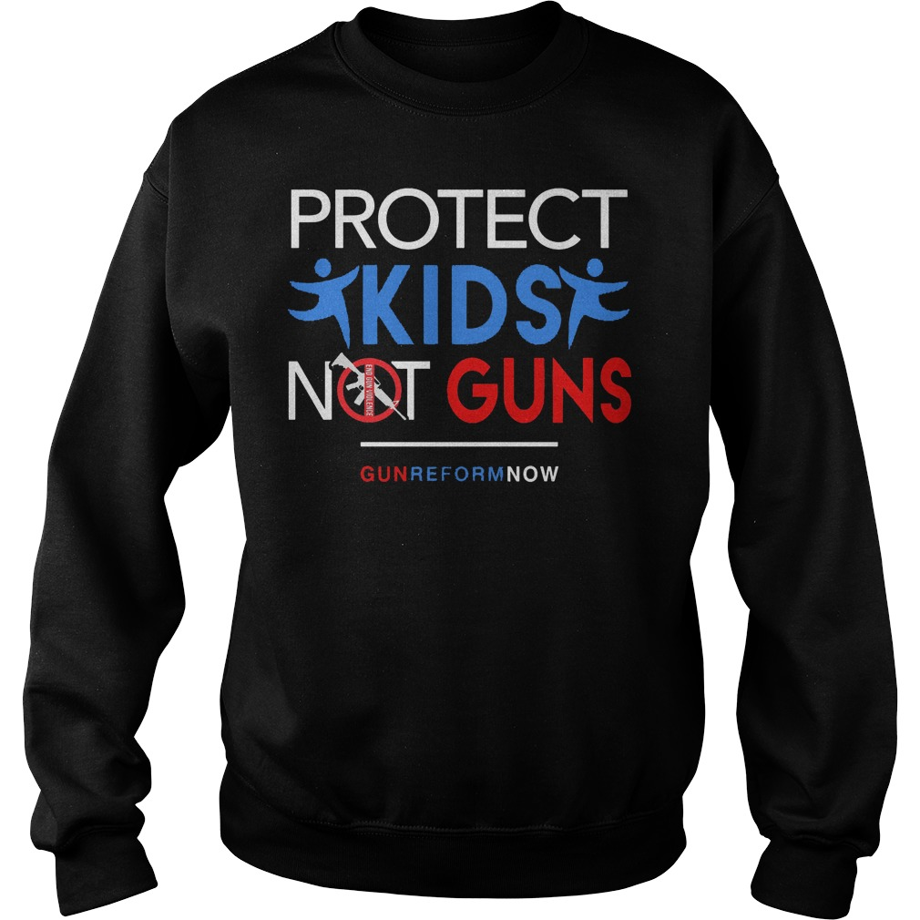 Protect Our Kids Not Guns Reform Now Sweater