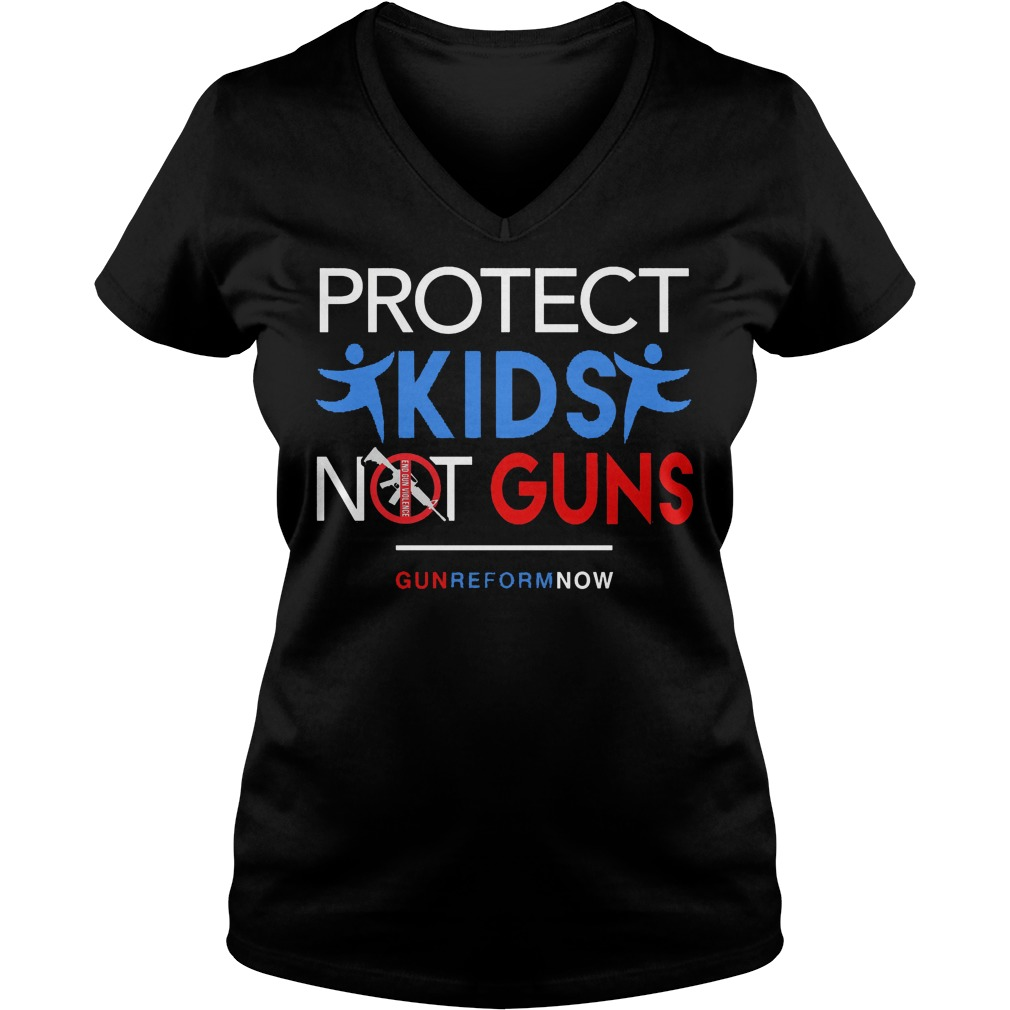 Protect Our Kids Not Guns Reform Now V Neck