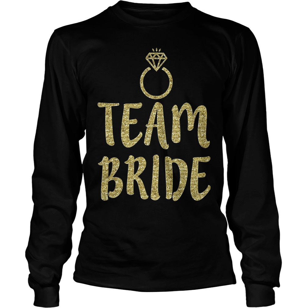 Team Bride Bachelorette Party Matching Longsleeve